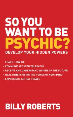 So you want to be psychic?