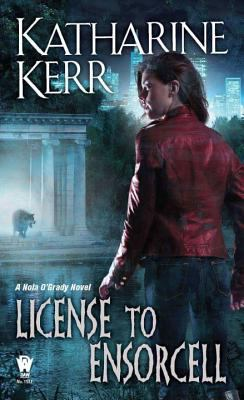 License to ensorcell : a Nola O'Grady novel