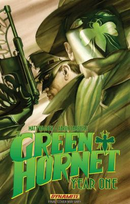 The Green Hornet, year one. Vol. 1, The sting of justice