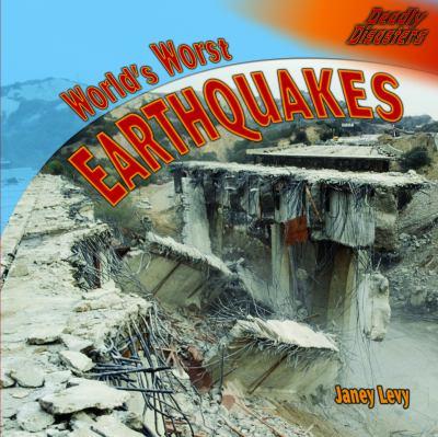World's worst earthquakes