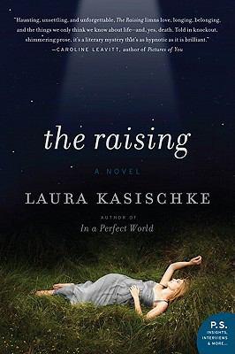 The raising : a novel