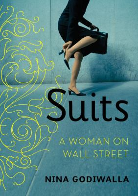 Suits : a woman on Wall Street
