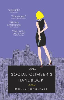 The social climber's handbook : a novel