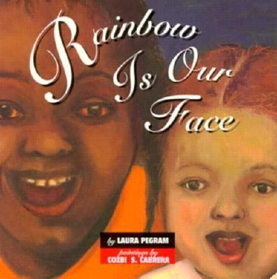 Rainbow is our face
