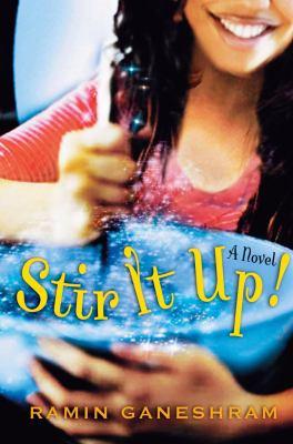 Stir it up! : a novel