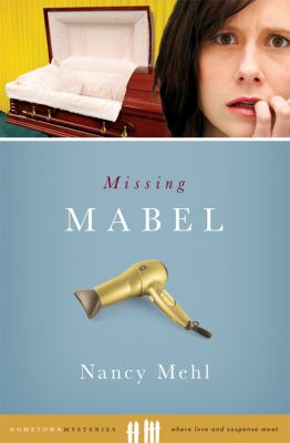 Missing Mabel : a curl up and dye mystery