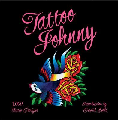 Tattoo Johnny : 3,000 tattoo designs