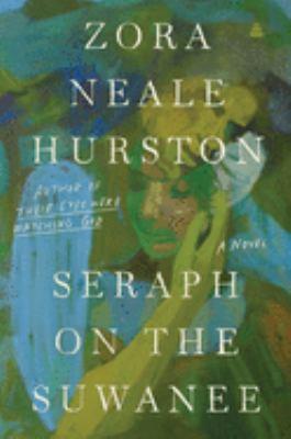 Seraph on the Suwanee : a novel