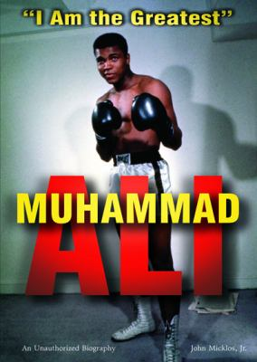 "Muhammad Ali : ""I am the greatest"""