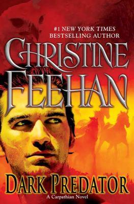 Dark predator : a Carpathian novel / Christine Feehan.