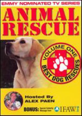 Animal rescue. Vol. 1, Best dog rescues