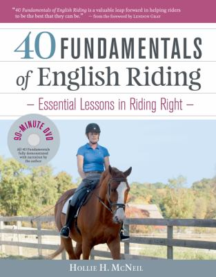 40 fundamentals of English riding : essential lessons in riding right