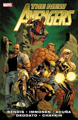 The new Avengers. [Vol. 2] / Brian Michael Bendis, writer.