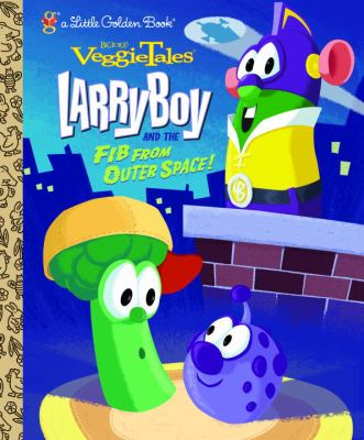 Larryboy and the Fib from outer space