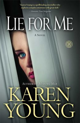 Lie for me : a novel
