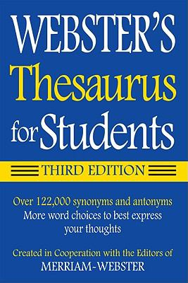 Webster's thesaurus for students.