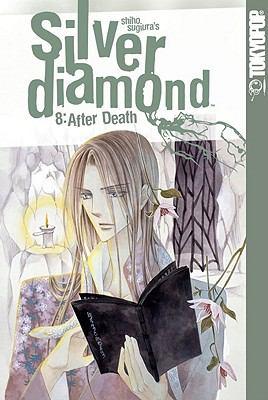 Silver Diamond. 8, After death