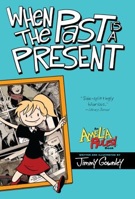 Jimmy Gownley's Amelia rules! [4], When the past is a present
