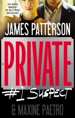 Private : #1 suspect : a novel