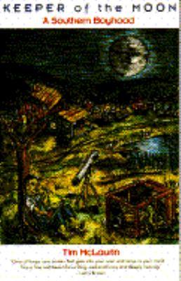 Keeper of the moon : a southern boyhood / Tim McLaurin.
