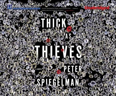 Thick as thieves a novel