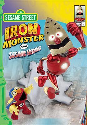 Sesame Street. Iron Monster and Sesame heroes