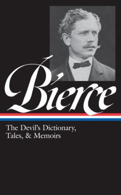 The devil's dictionary, tales, & memoirs