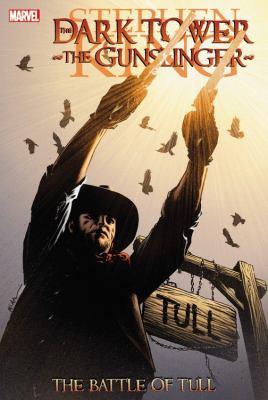 The dark tower. The gunslinger. The battle of Tull