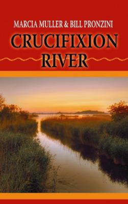 Crucifixion river : western stories