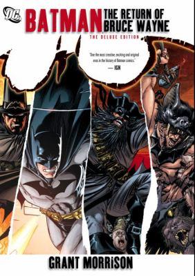 Batman. The return of Bruce Wayne