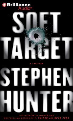 Soft target a thriller