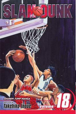 Slam dunk. 18, The feeling of falling / story and art by Takehiko Inoue ; [English adaptation Stan! ; translation, Joe Yamazaki ; touch-up art & lettering, James Gaubatz].