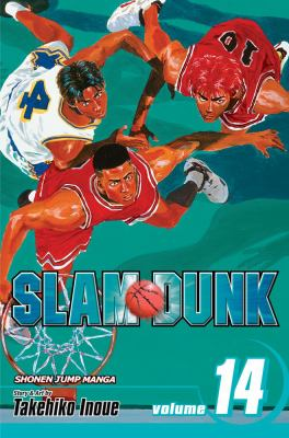 Slam dunk. Vol. 14, The best / story and art by Takehiro Inoue ; [English adaptation, Kelly Sue DeConnick ; translation, Joe Yamazaki ; touch-up art & lettering, James Gaubatz].