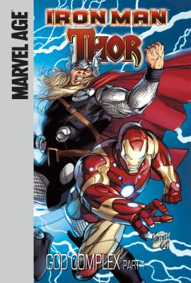 Iron Man, Thor. God complex