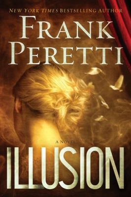 Illusion : a novel