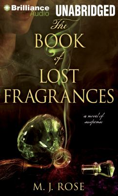The book of lost fragrances a novel of suspense