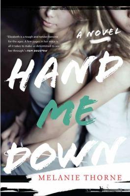 Hand me down : a novel