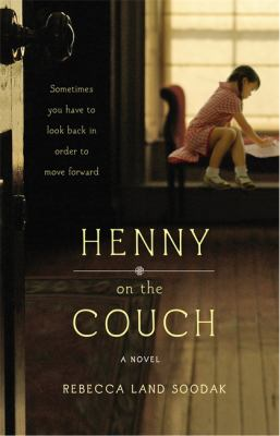 Henny on the couch : a novel
