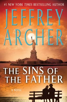 The sins of the father / Jeffrey Archer.