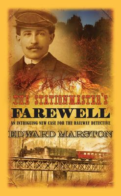 The Stationmaster's Farewell (Railway Detective)
