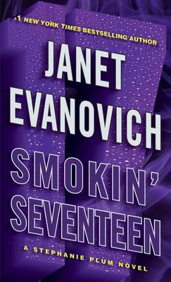 Smokin' seventeen : a Stephanie Plum novel