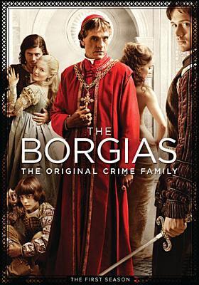 The Borgias. The first season
