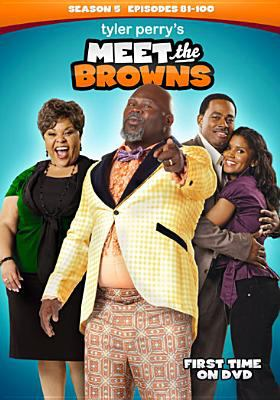 Tyler Perry's meet the Browns. Season 5