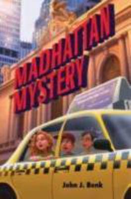 Madhattan mystery / by John J. Bonk.