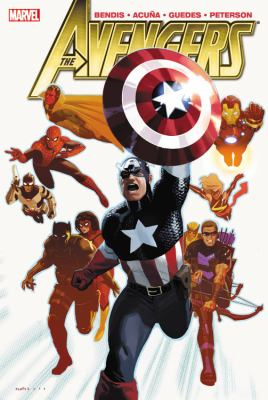 The Avengers. [Vol. 3] / Brian Michael Bendis, writer ; Daniel Acuna, artist (issues #18-20 & #23-24) ; Renato Guedes, penciler (issues #21-22) ; Jose Magalhaes, inker (issues #21-22) ; Jason Keith, colorist (issues #21-22) ; VC's Cory Petit, letterer.