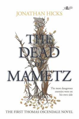 The Dead of Mametz : A Thomas Oscendale Novel