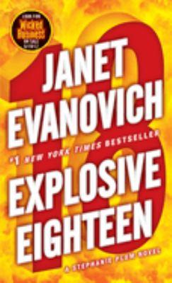 Explosive eighteen : a Stephanie Plum novel