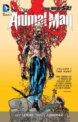 Animal Man. Volume 1, The hunt