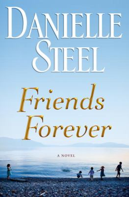 Friends forever : a novel