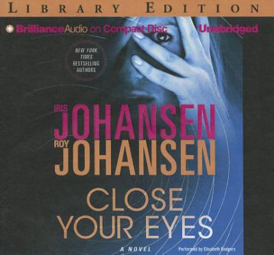 Close your eyes [a novel]